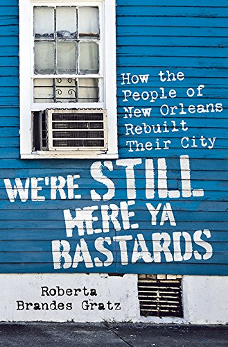 10 Years After Katrina, Book Talk by Roberta Brandes Gratz