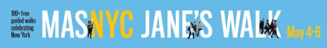 JANE'S WALK – Saturday May 5th, 11am