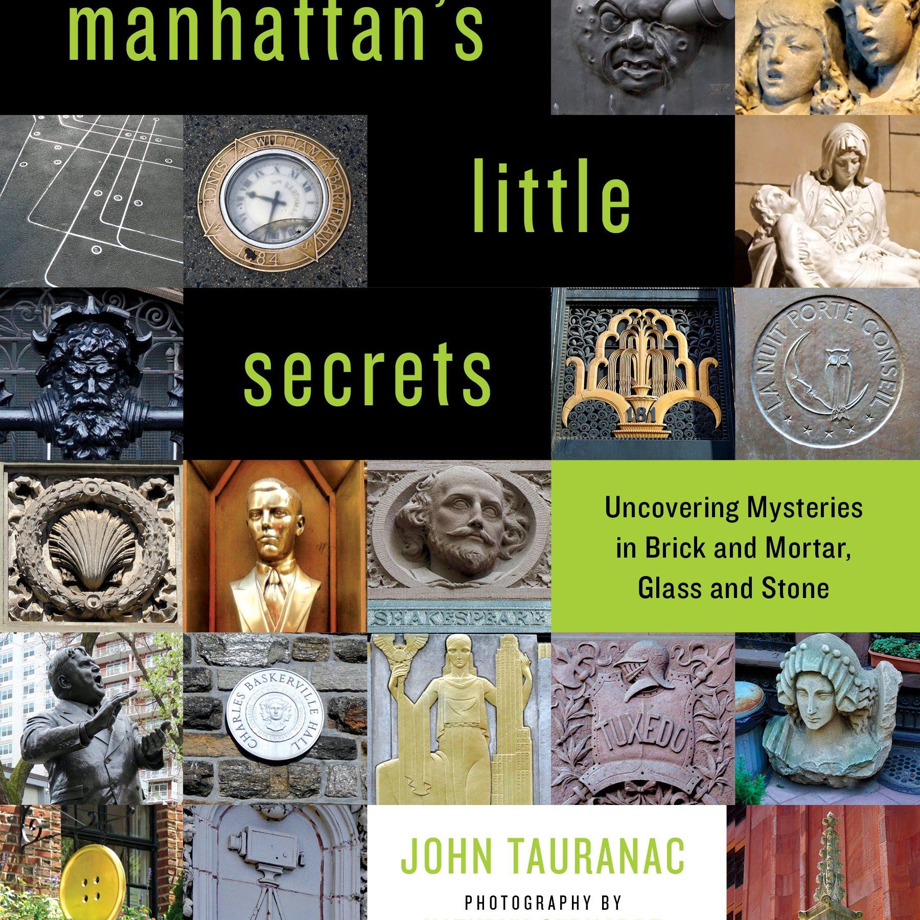 """Manhattan's Little Secrets"" Author's Talk with John Tauranac"