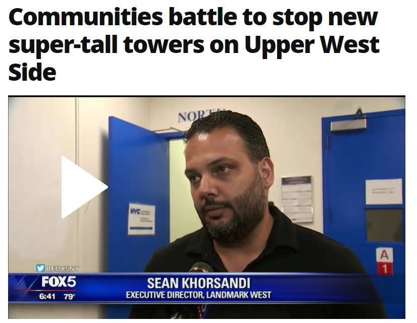 LW's Sean Khorsandi on Fox5 re 50 W. 66th Street Supertall