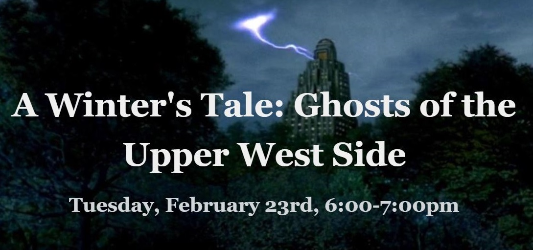 A Winter's Tale: Ghosts of the Upper West Side